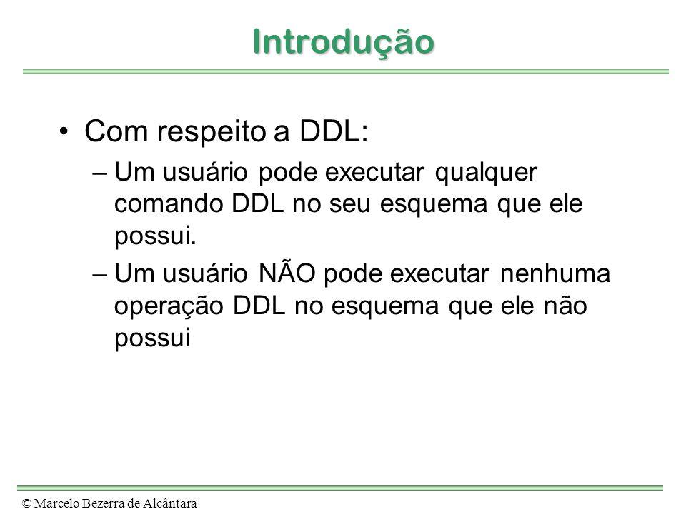Introdução Com respeito a DDL: