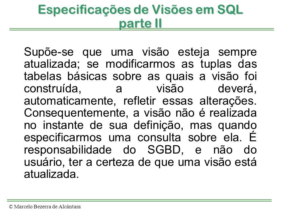 Especificações de Visões em SQL parte II