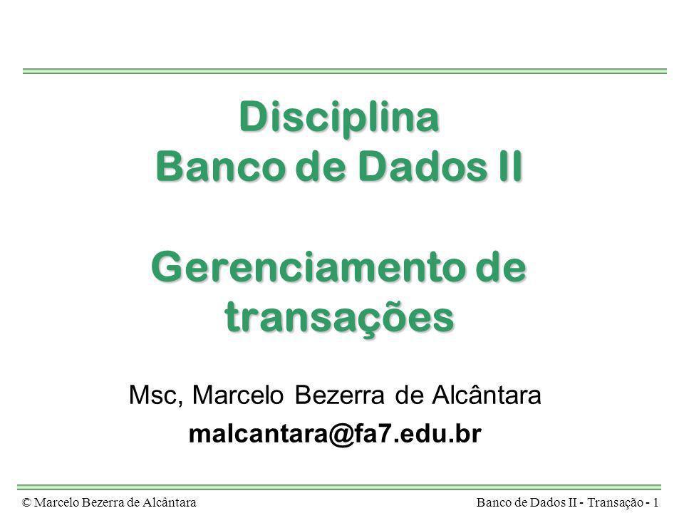 Disciplina Banco de Dados II Gerenciamento de transações