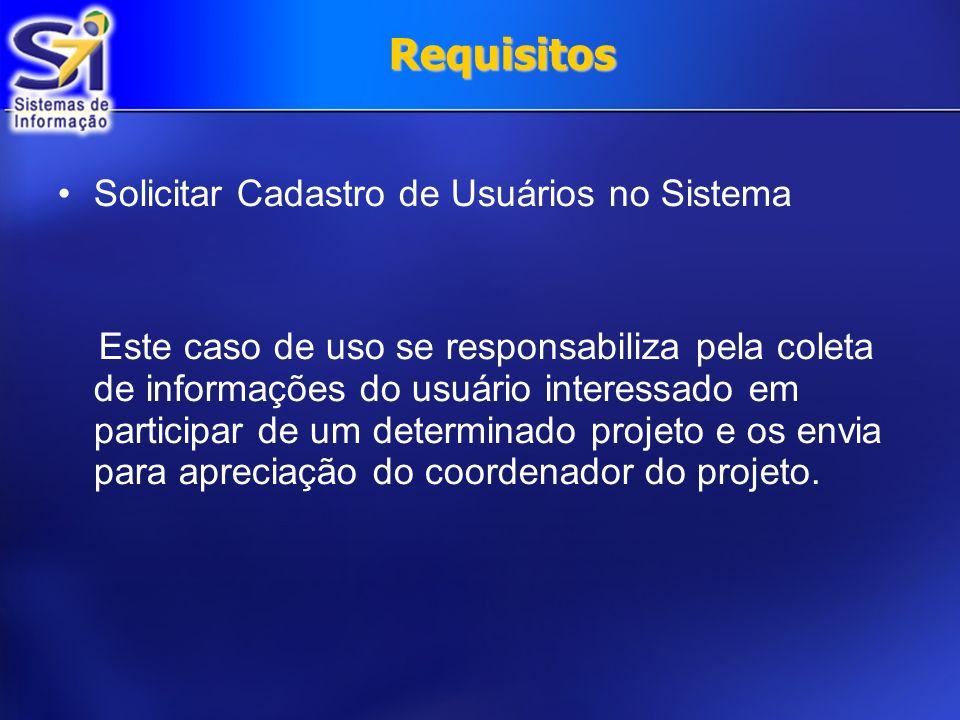 Requisitos Solicitar Cadastro de Usuários no Sistema