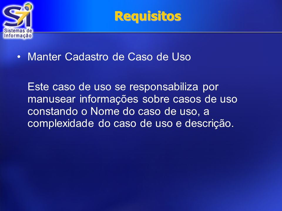 Requisitos Manter Cadastro de Caso de Uso