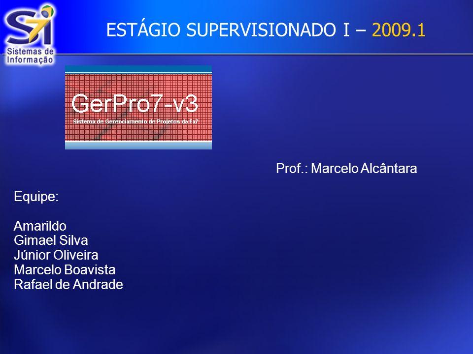 ESTÁGIO SUPERVISIONADO I – 2009.1