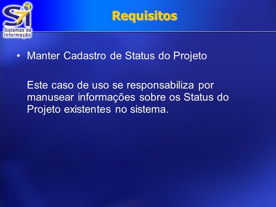Requisitos Manter Cadastro de Status do Projeto