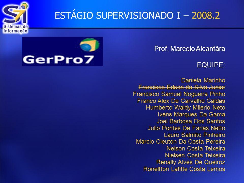 ESTÁGIO SUPERVISIONADO I – 2008.2