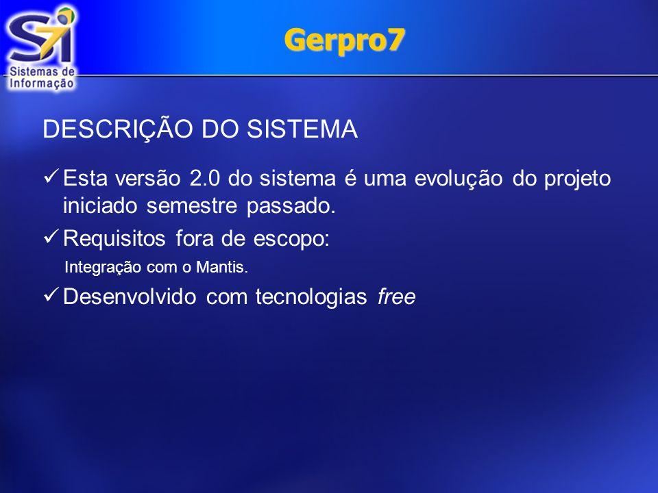 Gerpro7 DESCRIÇÃO DO SISTEMA