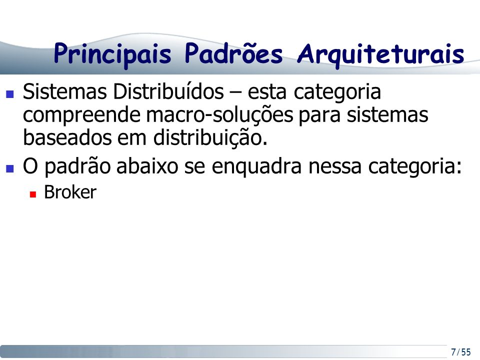 Principais Padrões Arquiteturais
