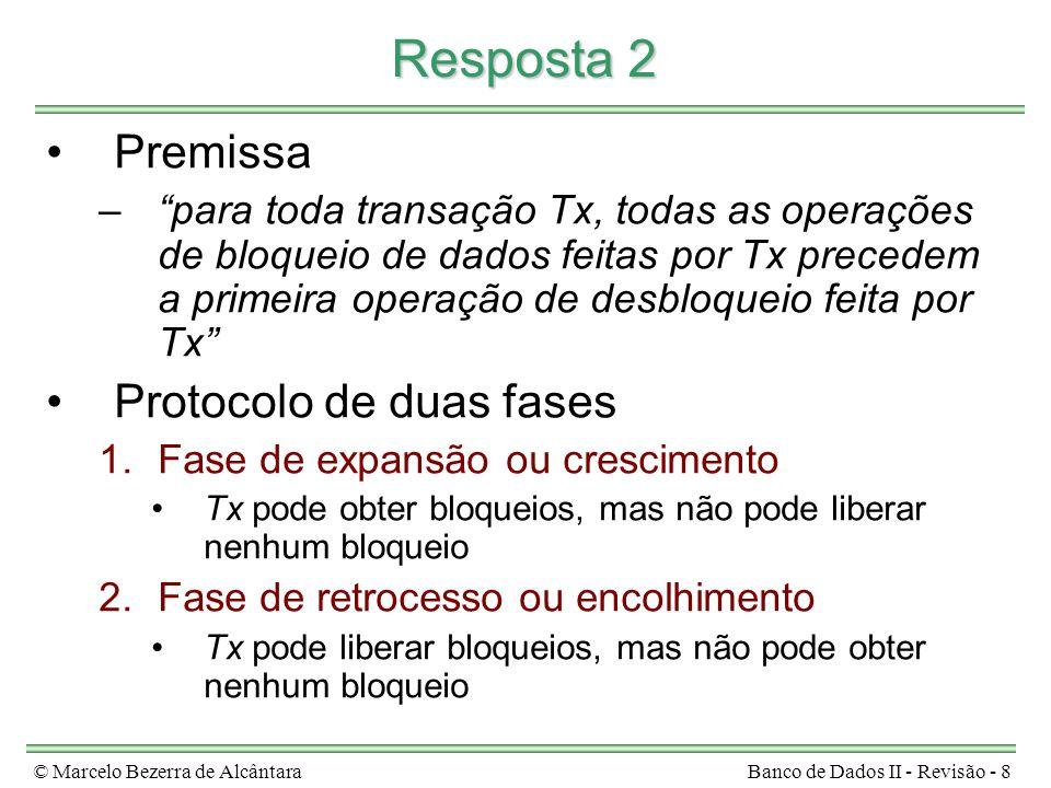 Resposta 2 Premissa Protocolo de duas fases