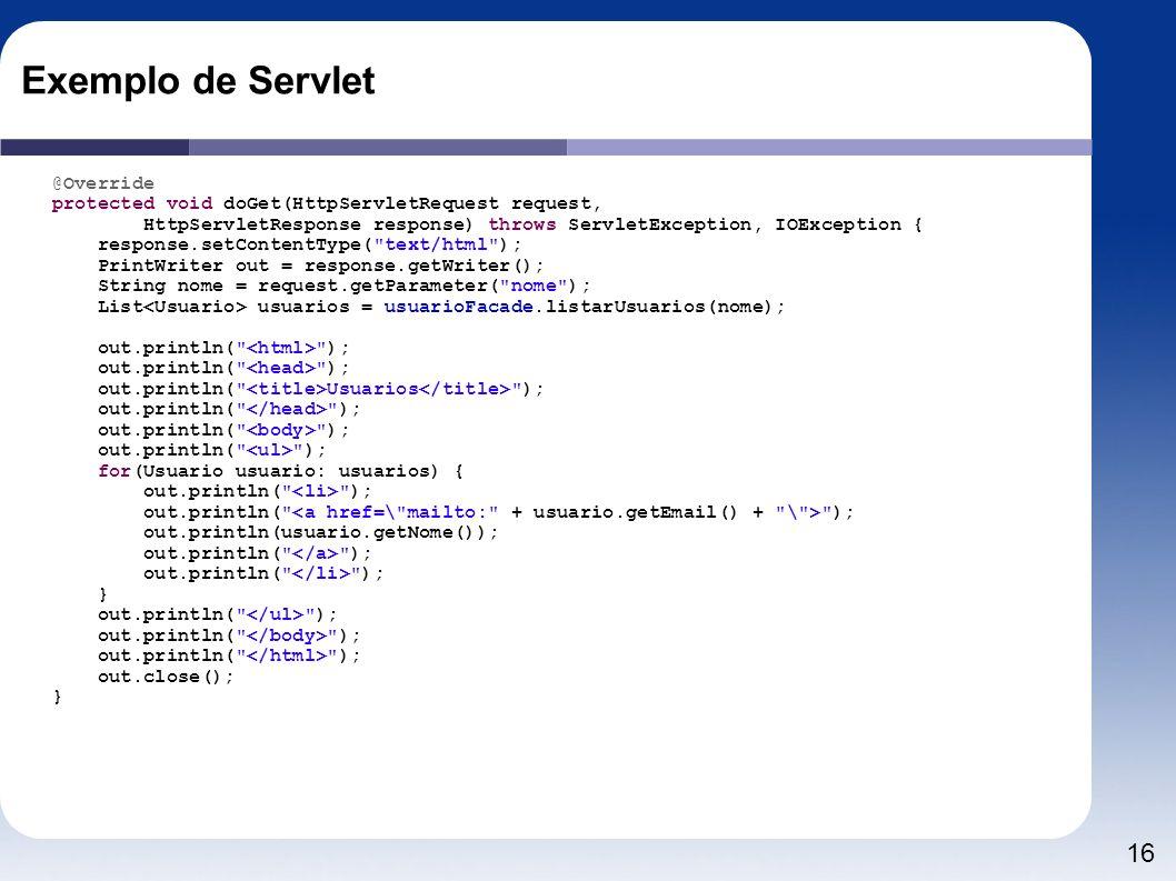 Exemplo de Servlet @Override