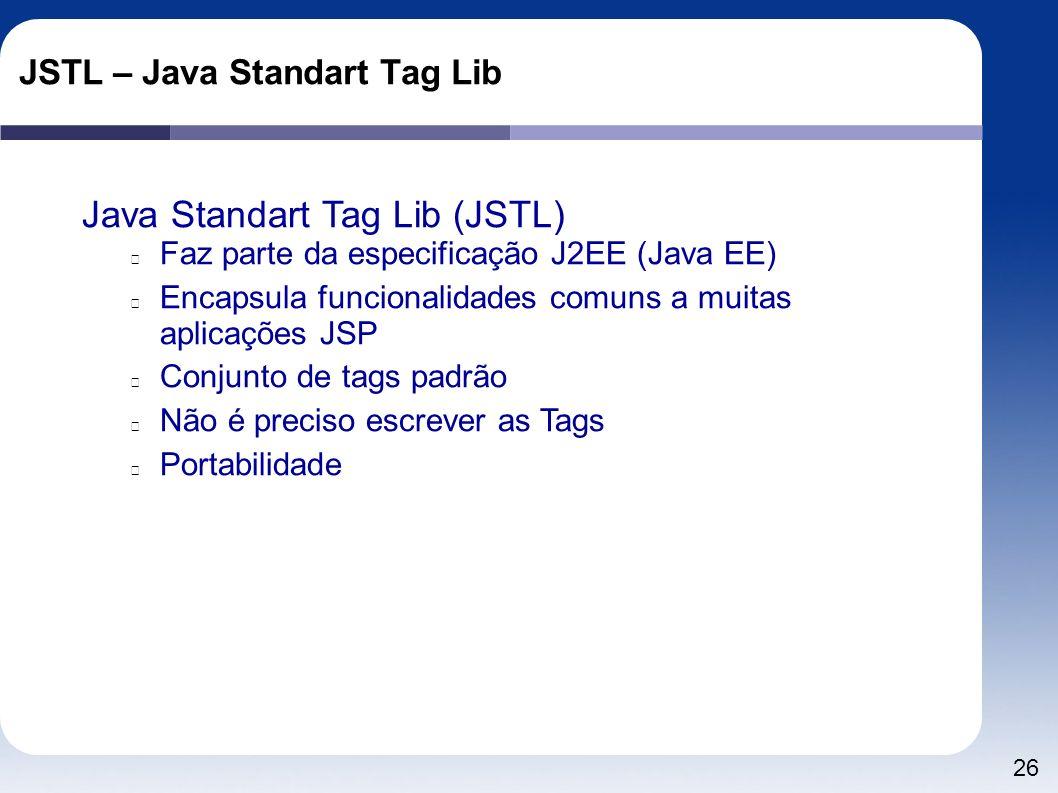 JSTL – Java Standart Tag Lib