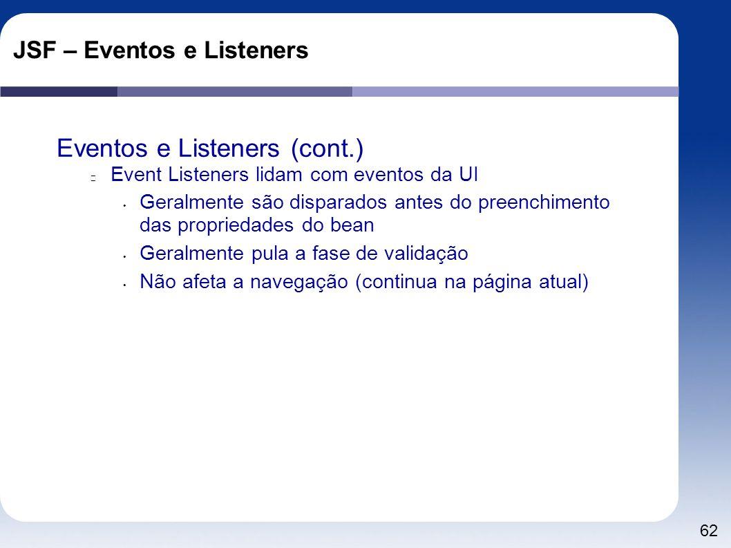 JSF – Eventos e Listeners