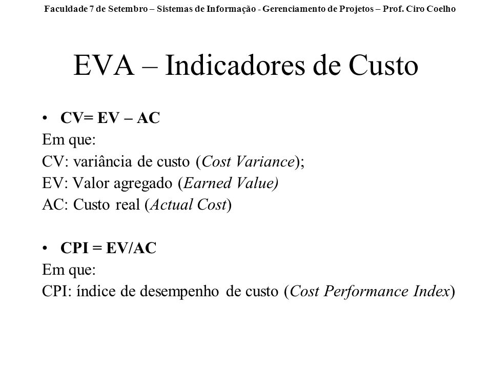 EVA – Indicadores de Custo