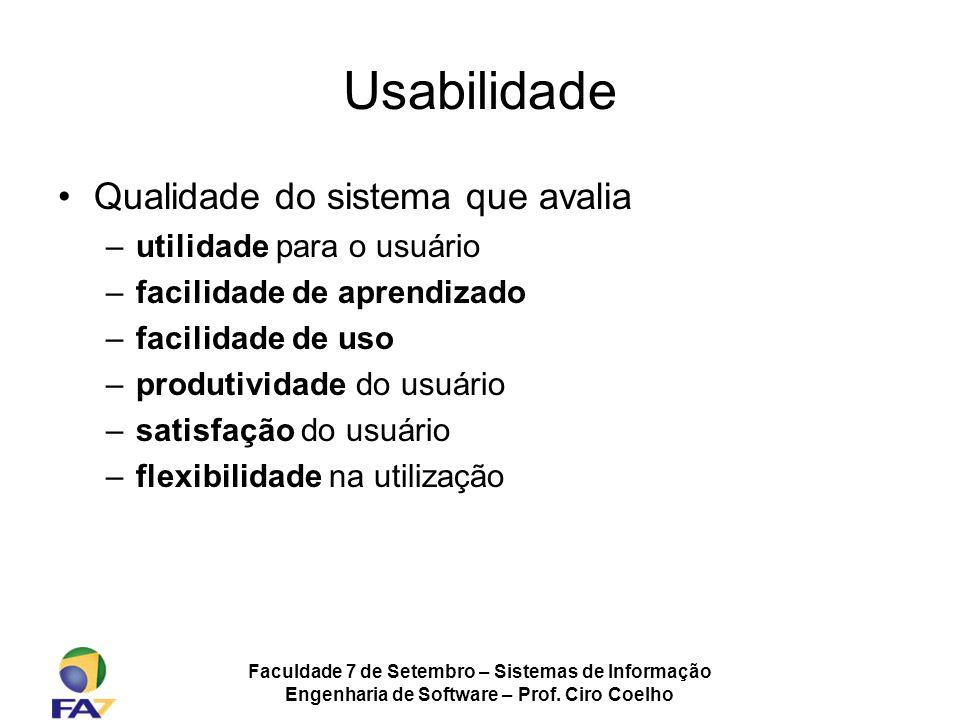 Usabilidade Qualidade do sistema que avalia utilidade para o usuário