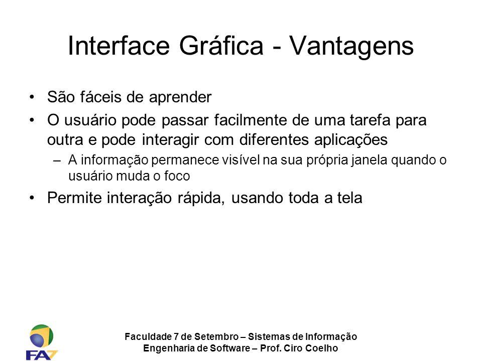 Interface Gráfica - Vantagens
