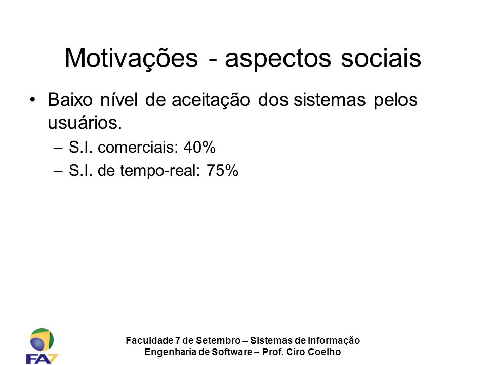 Motivações - aspectos sociais