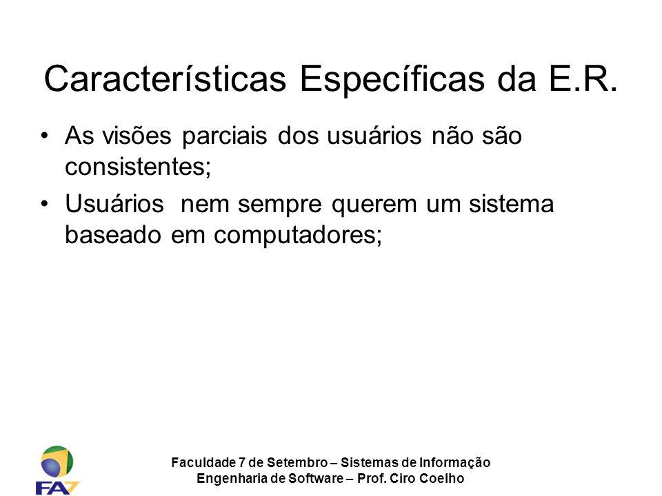 Características Específicas da E.R.