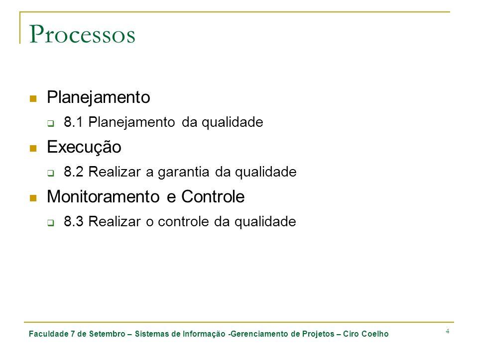 Processos Planejamento Execução Monitoramento e Controle