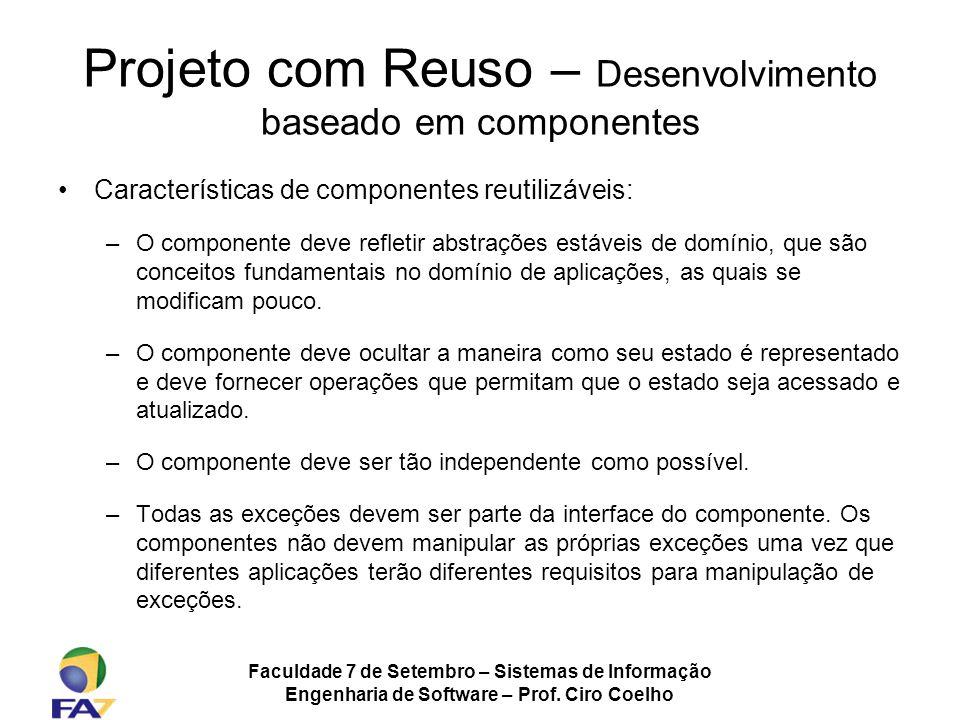 Projeto com Reuso – Desenvolvimento baseado em componentes