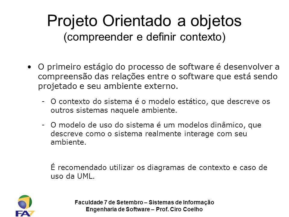 Projeto Orientado a objetos (compreender e definir contexto)