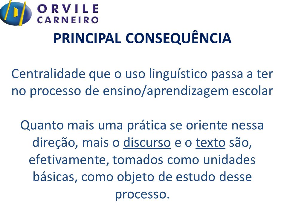 PRINCIPAL CONSEQUÊNCIA