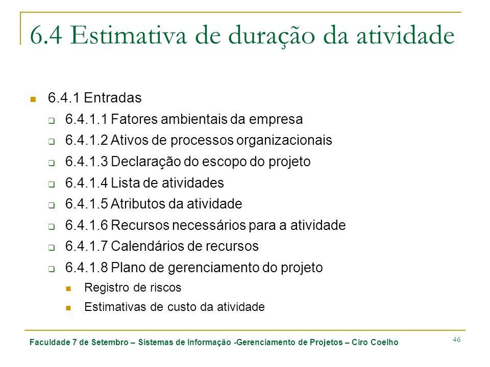 6.4 Estimativa de duração da atividade