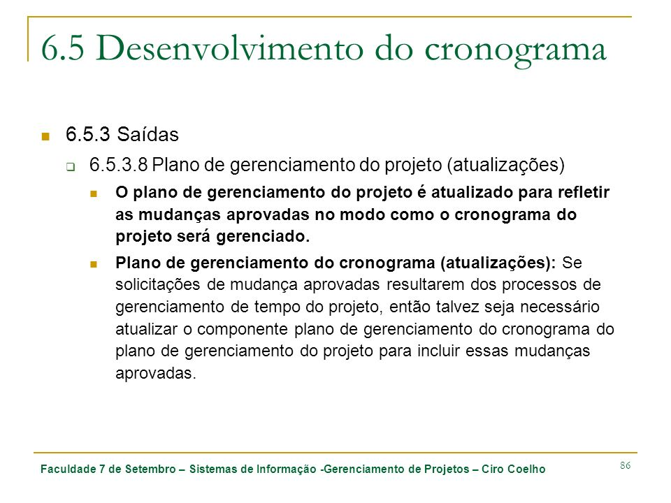 6.5 Desenvolvimento do cronograma