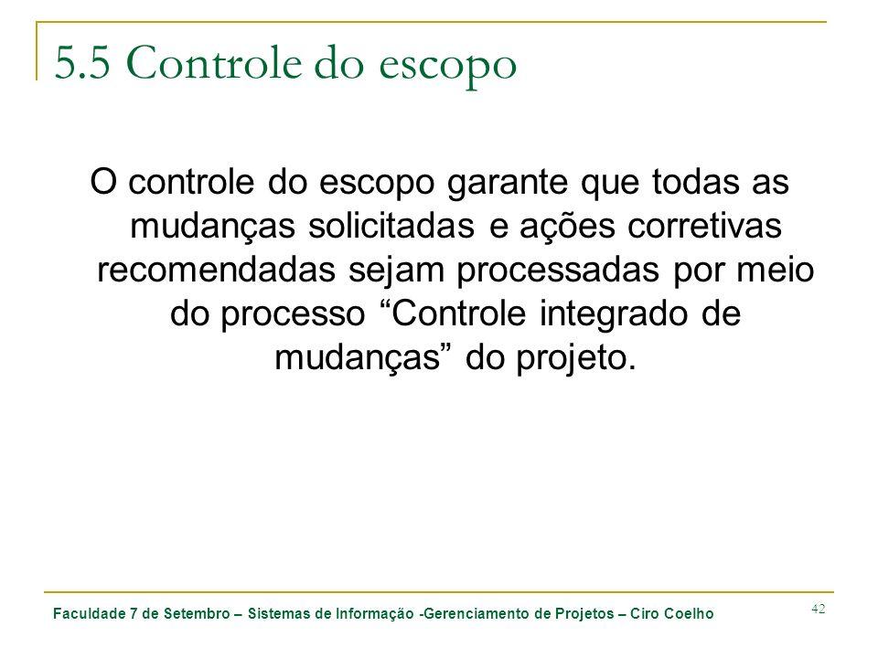 5.5 Controle do escopo