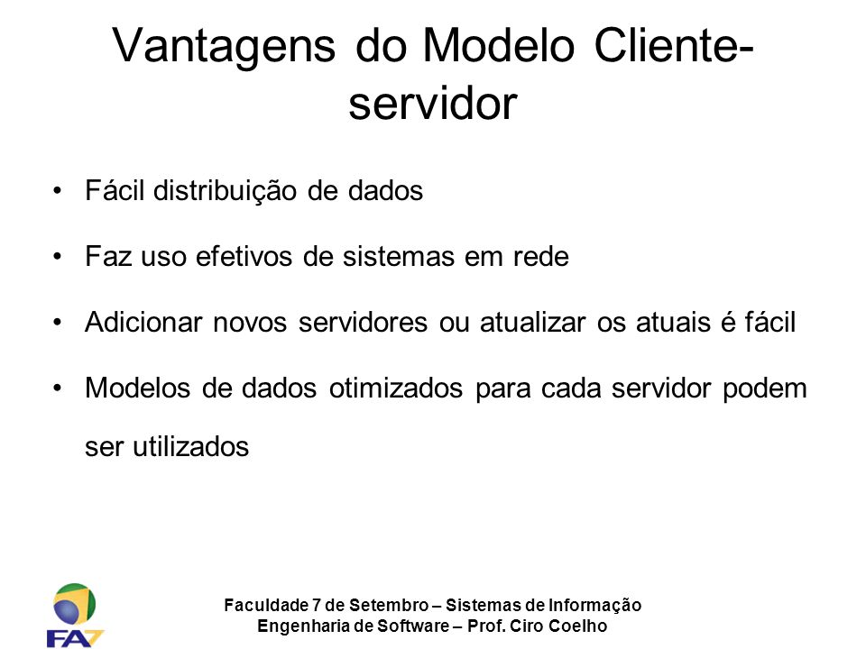 Vantagens do Modelo Cliente-servidor