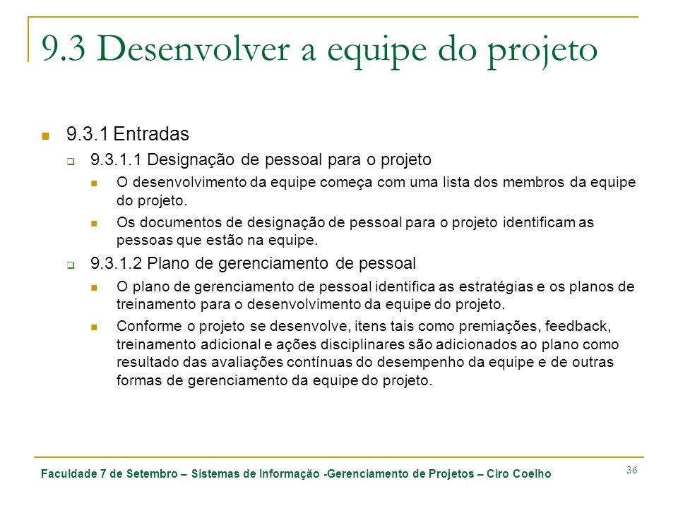 9.3 Desenvolver a equipe do projeto