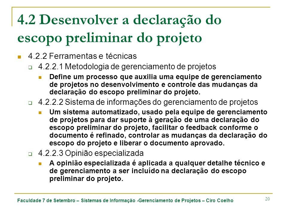 4.2 Desenvolver a declaração do escopo preliminar do projeto