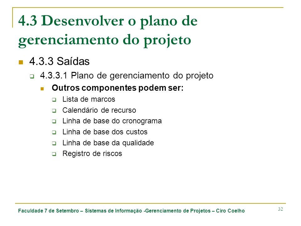 4.3 Desenvolver o plano de gerenciamento do projeto