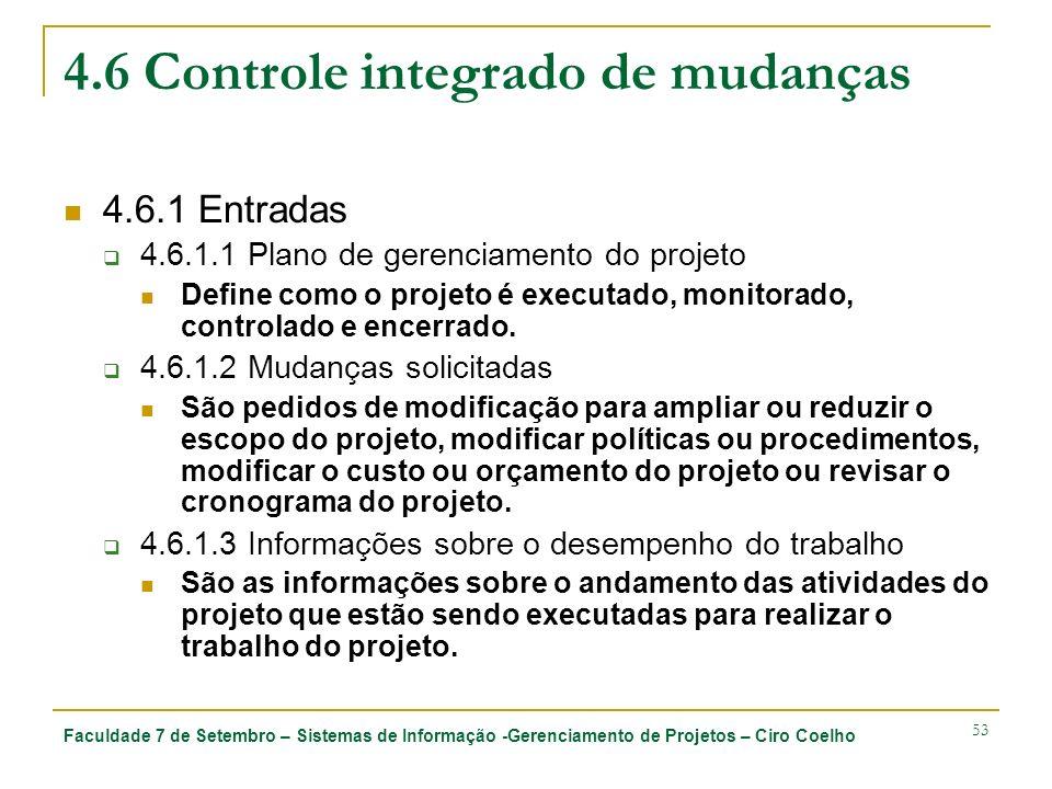 4.6 Controle integrado de mudanças