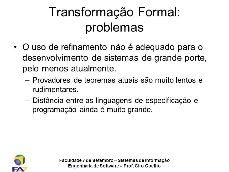 Transformação Formal: problemas