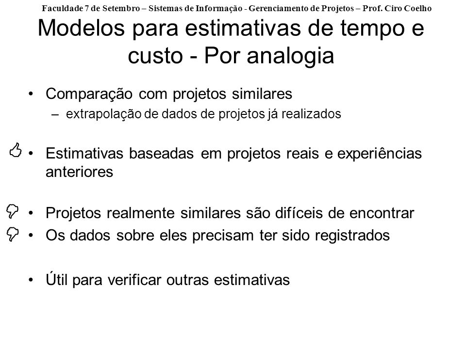 Modelos para estimativas de tempo e custo - Por analogia
