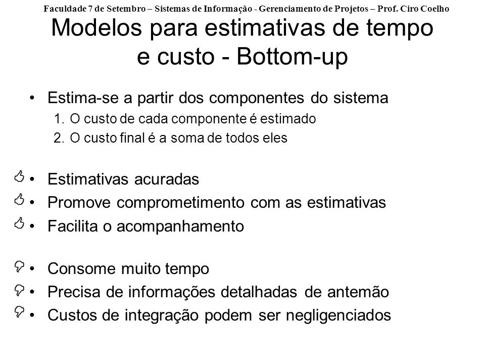 Modelos para estimativas de tempo e custo - Bottom-up