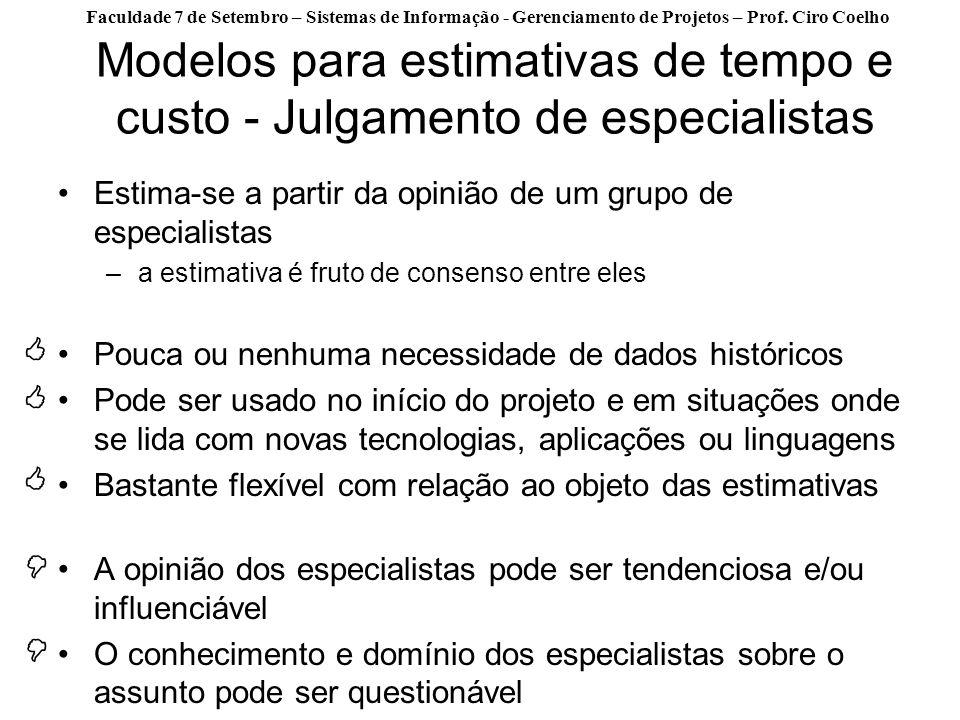 Modelos para estimativas de tempo e custo - Julgamento de especialistas