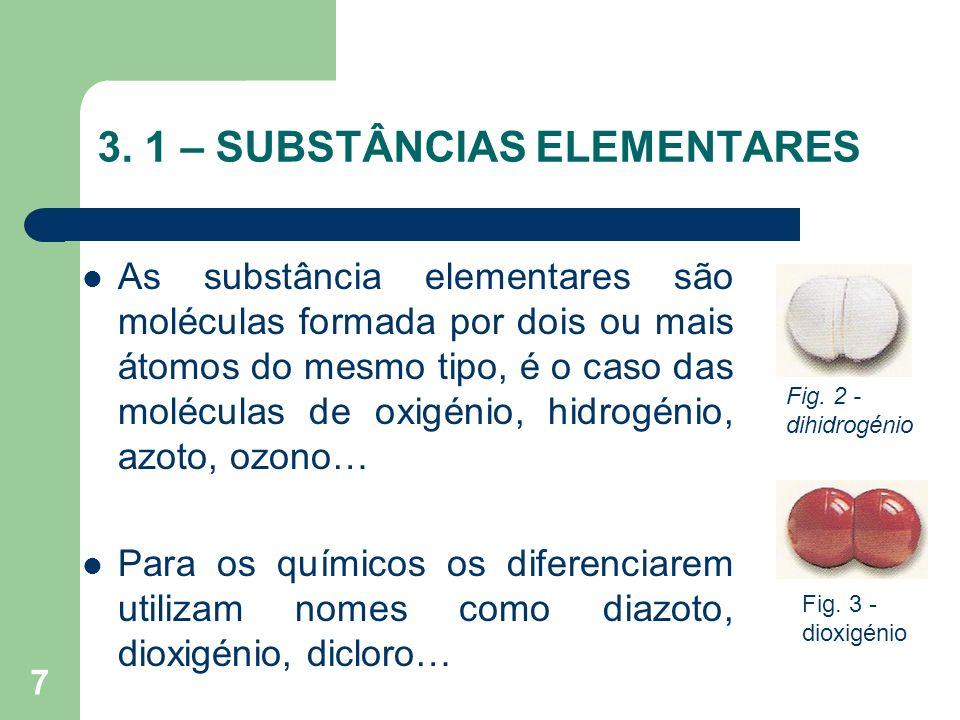 3. 1 – SUBSTÂNCIAS ELEMENTARES
