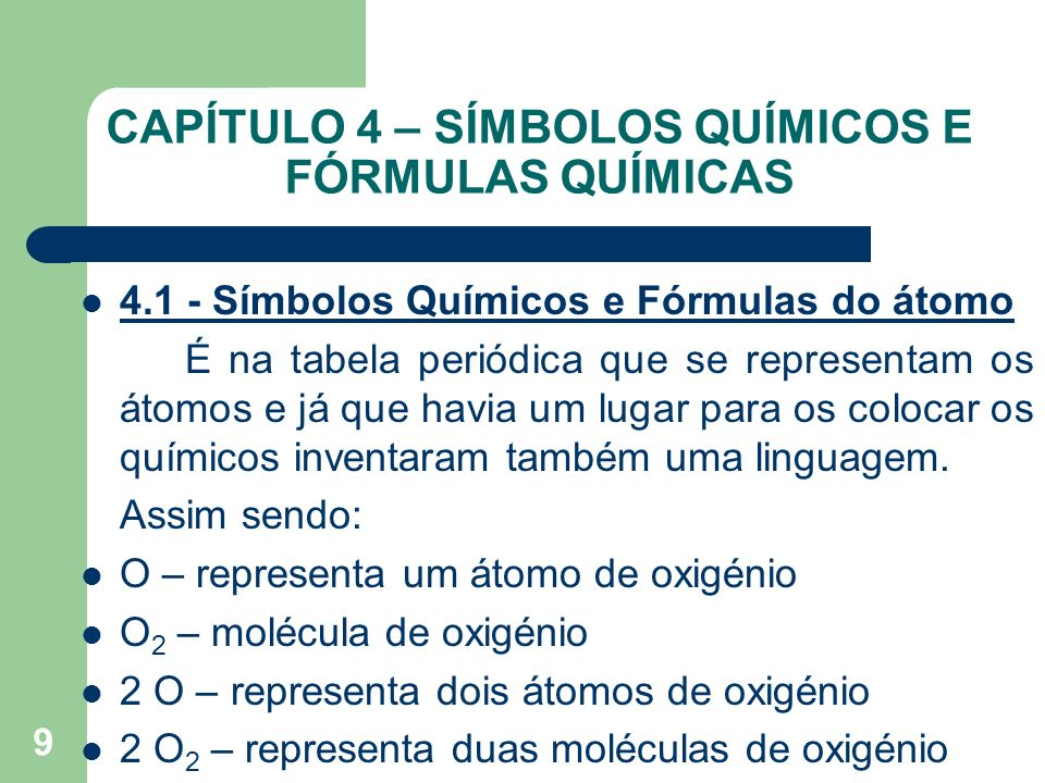 CAPÍTULO 4 – SÍMBOLOS QUÍMICOS E FÓRMULAS QUÍMICAS