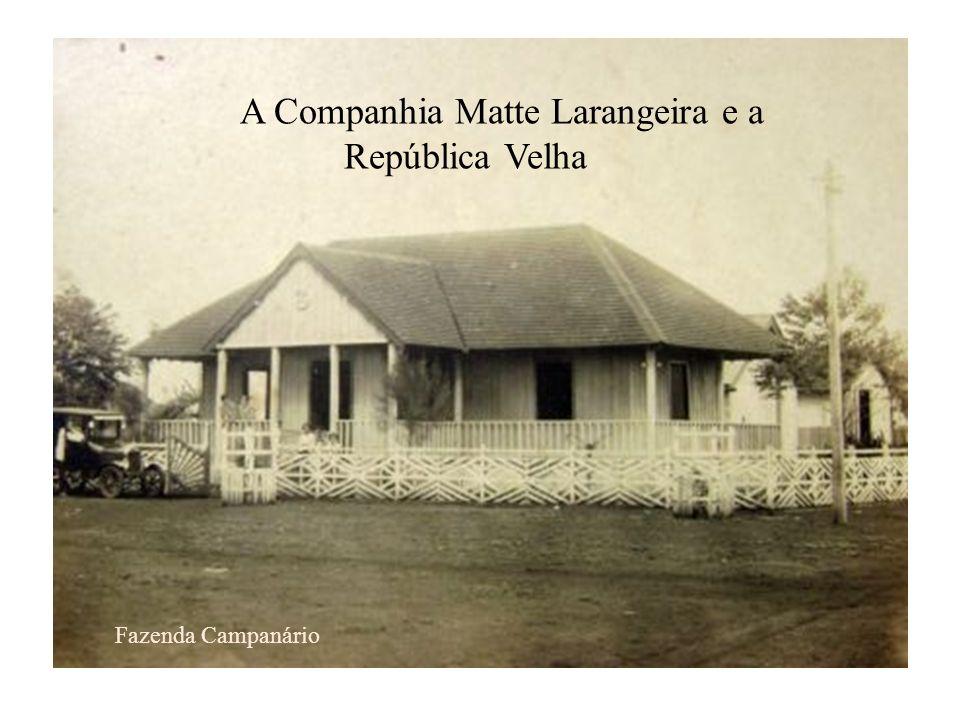 A Companhia Matte Larangeira e a República Velha