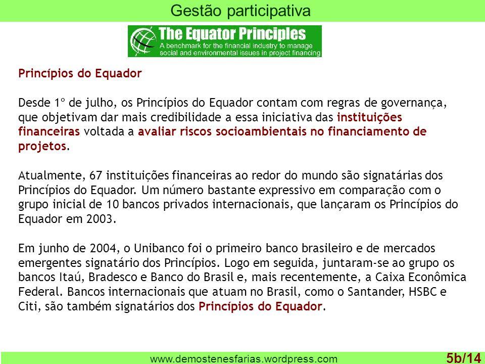 Gestão participativa 5b/14 Princípios do Equador
