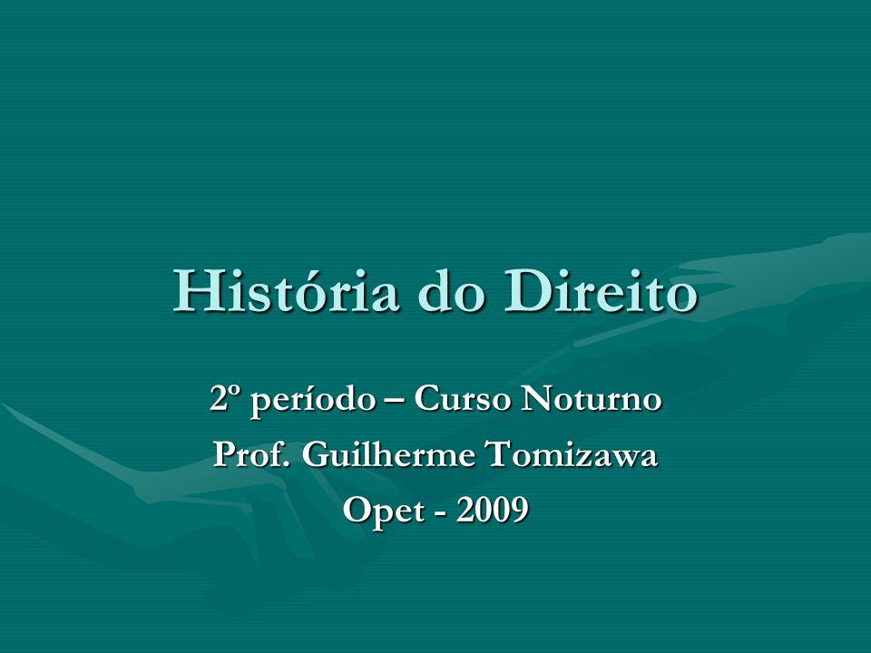 2º período – Curso Noturno Prof. Guilherme Tomizawa Opet - 2009