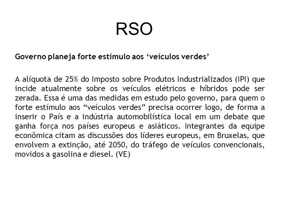 RSO Governo planeja forte estímulo aos 'veículos verdes'