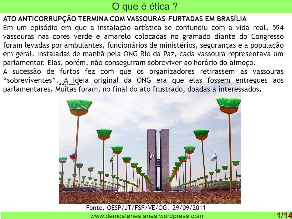 Fonte, OESP/JT/FSP/VE/OG, 29/09/2011