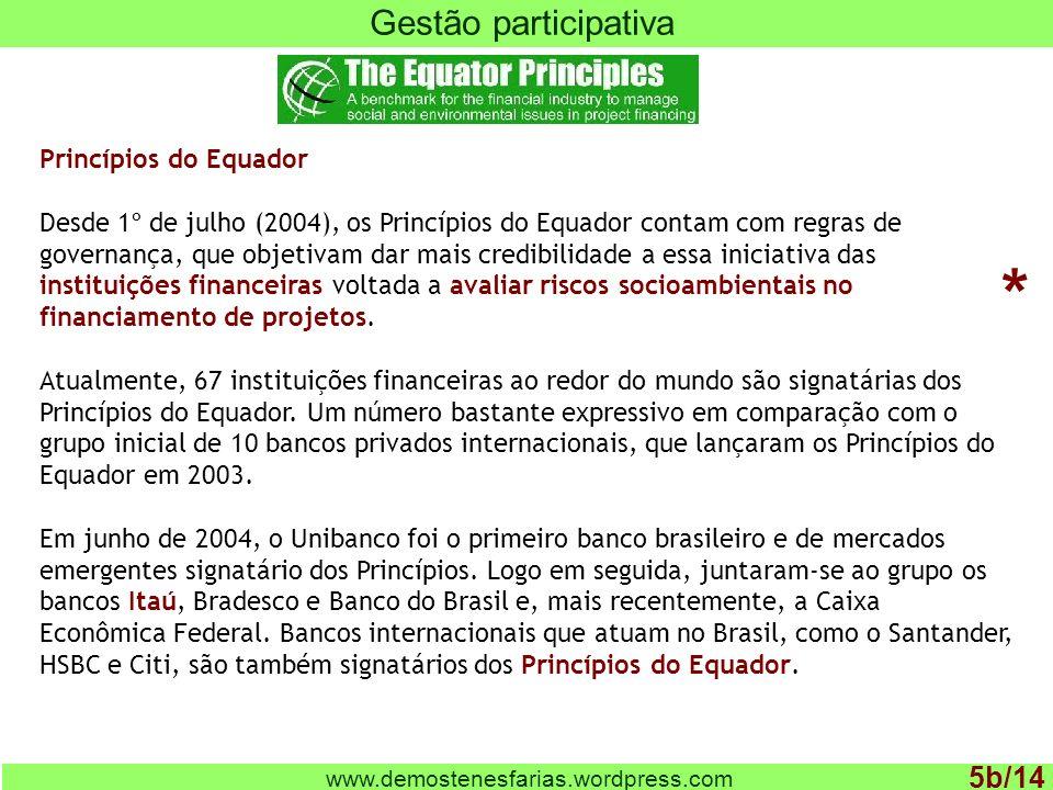 * Gestão participativa 5b/14 Princípios do Equador