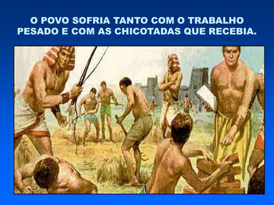 O POVO SOFRIA TANTO COM O TRABALHO PESADO E COM AS CHICOTADAS QUE RECEBIA.