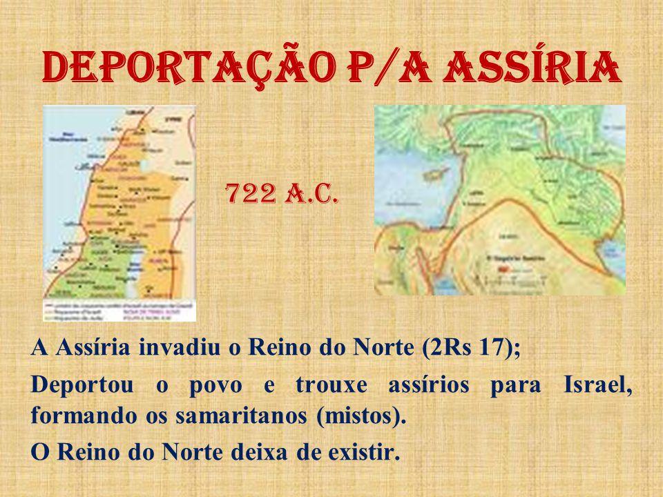 DEPORTAÇÃO P/A ASSÍRIA