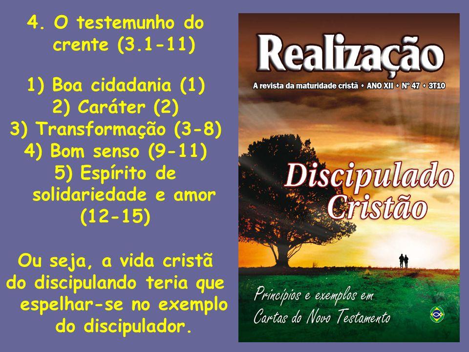 4. O testemunho do crente (3.1-11)