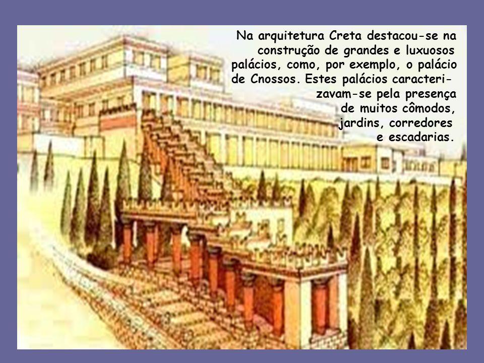 Na arquitetura Creta destacou-se na