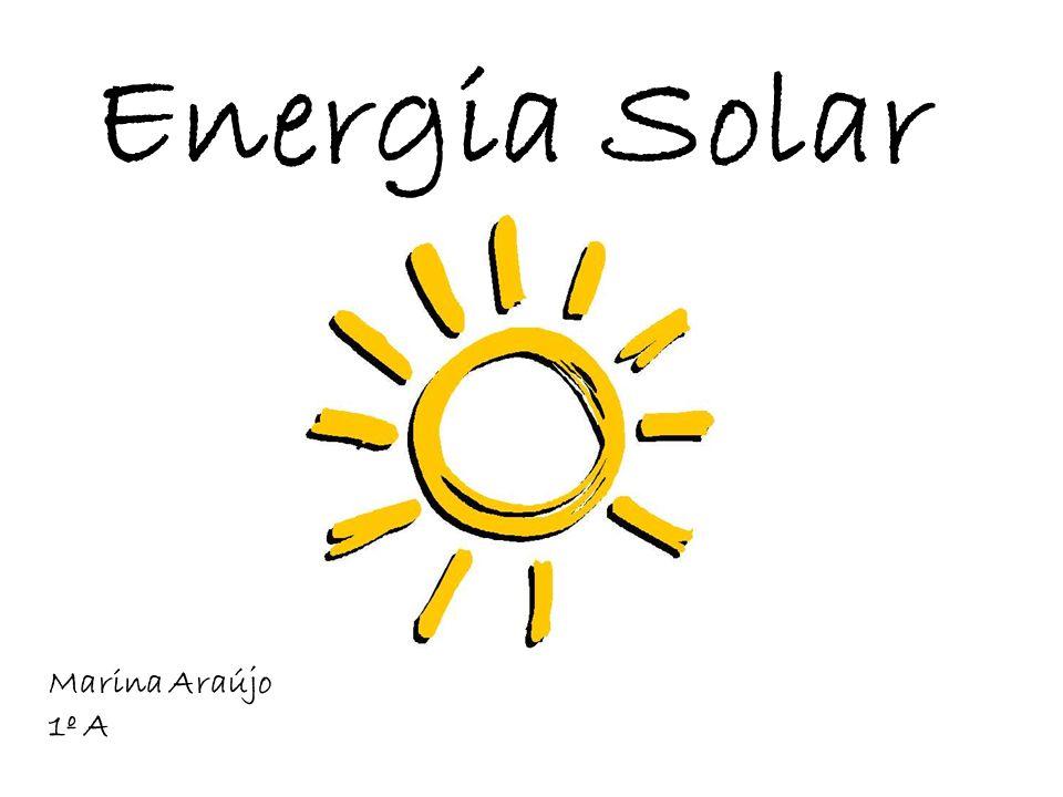 Energia Solar Marina Araújo 1º A