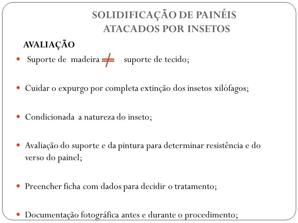 SOLIDIFICAÇÃO DE PAINÉIS ATACADOS POR INSETOS