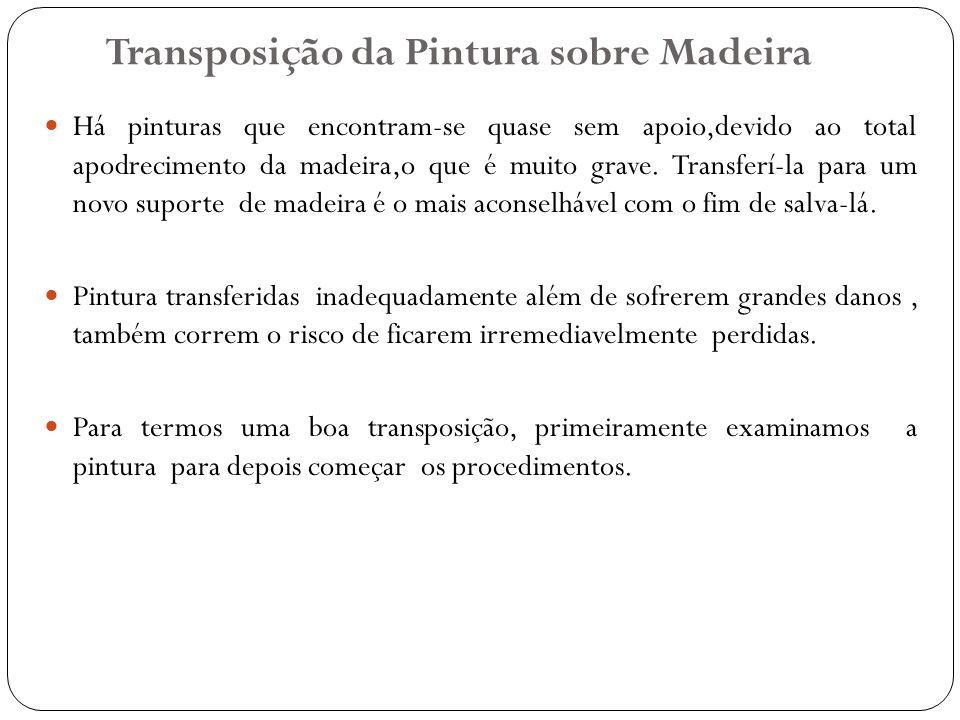 Transposição da Pintura sobre Madeira